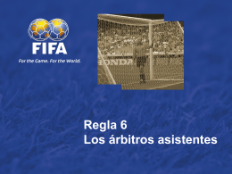 Law 6 -- The Assistant Referee