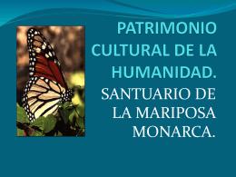 PATRIMONIO CULTURAL DE LA HUMANIDAD.