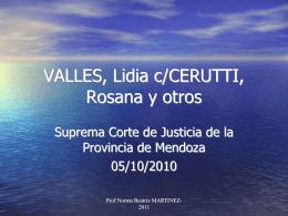 VALLES, Lidia c/CERUTTI, Rosanay otros