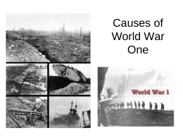 Causes of World War One - Great Valley School District