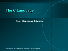 The C Language - Columbia University