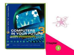 Chapter 3 Computers in Your Future Template