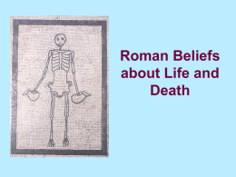Roman Beliefs about Life and Death