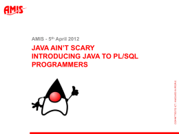 Java ain't Scary - introducing Java to PL/SQL programmers