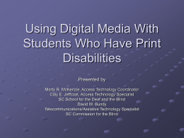 Using Digital Media With Students Who Have Print
