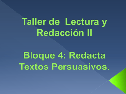 Bloque 4: Redacta Textos Persuasivos.