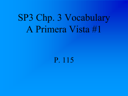 SP3 Chp. 3 Vocabulary A Primera Vista #1