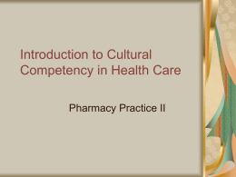 Introduction to Cultural Competency in Health Care