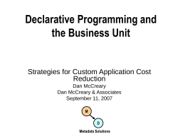 Business Unit Empowerment Through Declarative Systems