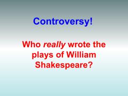Shakespearean Controversy: