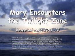 Mary Encounters the Twilight Zone based on John 20:1-18
