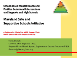 An Overview of the Maryland Safe and Supportive …