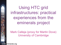 Using HTC grid infrastructures: practical experiences from