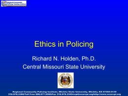 Ethics in Policing - Wichita State University