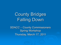 County Bridges are Falling Down