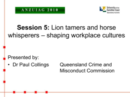 Session 5: Lion tamers and horse whisperers – shaping