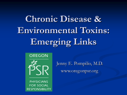 Chronic Disease & Environmental Toxins: Emerging Links