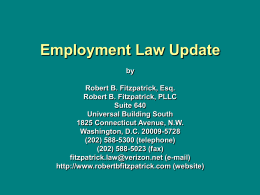 Employment Law Update by Robert B. Fitzpatrick, Esq.