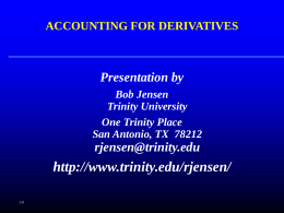 Hedging Overview - Trinity University