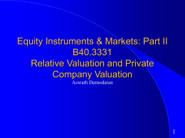 Equity Instruments & Markets: Part II B40.3331 Relative