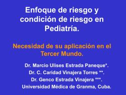 Enfoque de riesgo y condiciуn de riesgo en Pediatrнa