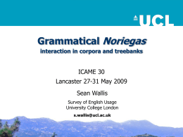 Grammatical Noriegas - University College London