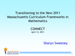 Transitioning to the new MA Curriculum Frameworks in …