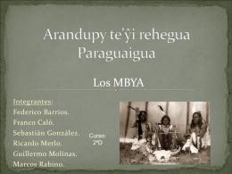 Arandupy te'ŷi rehegua Paraguaigua