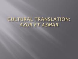 Cultural Translation: Azur et Asmar