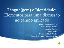 Lingua(gem) e Identidade