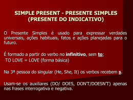 SIMPLE PRESENT - PRESENTE SIMPLES (PRESENTE DO …