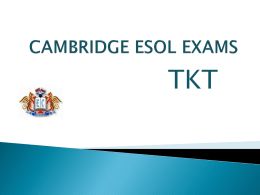 CAMBRIDGE ESOL EXAMS