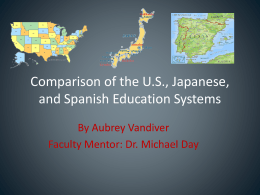 Comparison of the U.S., Japanese, and Spanish Education
