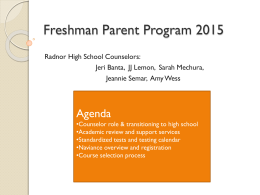 Welcome to Freshman Parent Planning Night 2011