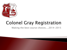 Colonel Gray Registration