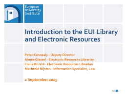 Introduction to the EUI Library and Electronic Resources