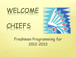 Welcome Chiefs - Chamberlain High School