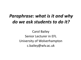 Paraphrase: what is it and why do we ask students to do it?