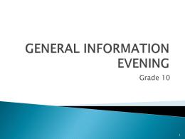 GENERAL INFORMATION EVENING