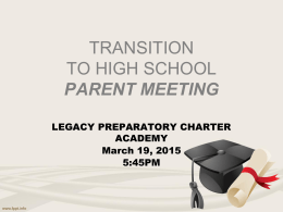 TRANSITION TO HIGH SCHOOL PARENT MEETING