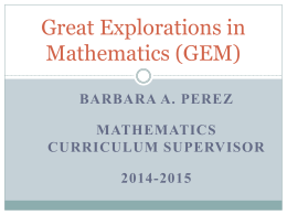 Great Explorations in Mathematics (GEM)