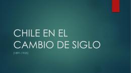 CHILE EN EL CAMBIO DE SIGLO