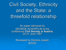 Civil Society, Ethnicity and the State: a threefold