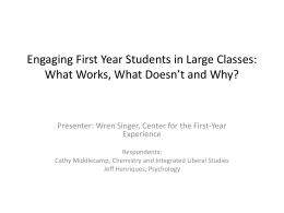 Engaging First Year Students in Large Classes: What …