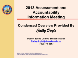 NS 2013 Accountability PPT - Testing (CA Dept of Education)