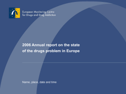 2006 Annual report on the state of the drugs problem in …