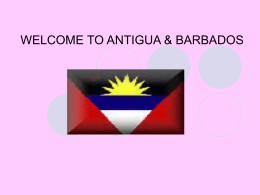 WELCOME TO ANTIGUA & BARBADOS