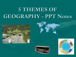 5 Themes of Geography - Santa Ana Unified School District