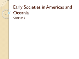 Early Societies in Americas and Oceania