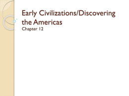 Early Civilizations/Discovering the Americas